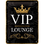 BLECHSCHILD *VIP LOUNGE* MASSE: 150 X 200 MM