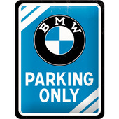 BLECHSCHILD *BMW PARKING. MASSE: 15 X 20 CM
