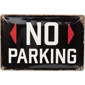 BLECHSCHILD *NO PARKING*