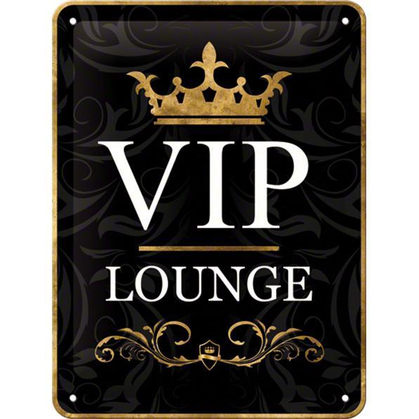 BLECHSCHILD *VIP LOUNGE*