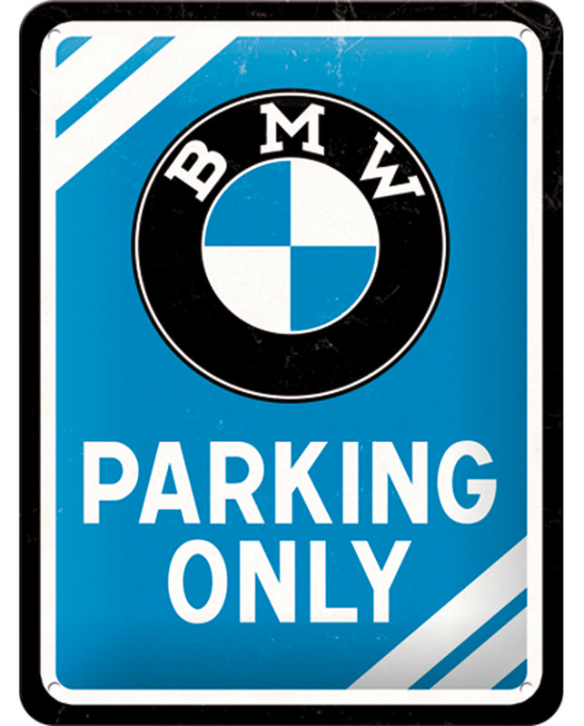 BLECHSCHILD *BMW PARKING.
